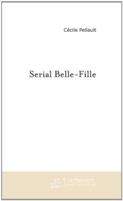 SERIAL BELLE FILLE