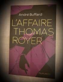 L Affaire Thomas Royer