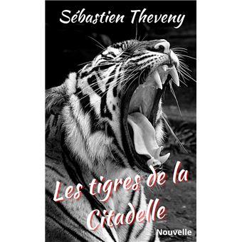 les-tigres-de-la-citadelle