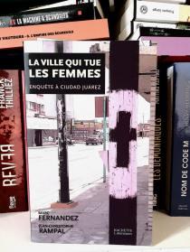 La ville qui tue les femmes