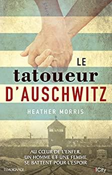 Le tatoueur d'Auschwitz d'Heather Morris