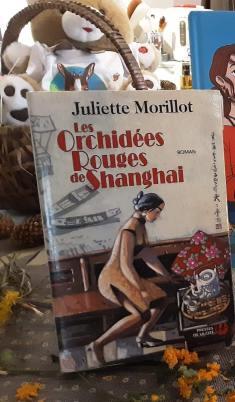 Les Orchidées Rouges de Shanghai de Juliette Morillon