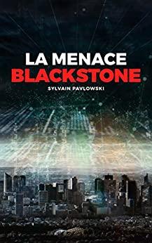 le menace blackstone